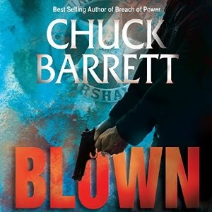 Blown by Chuck Barrett