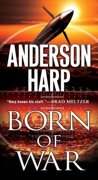 Born of War by Anderson Harp