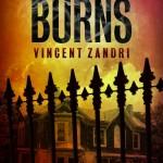 Everything Burns by Vincent Zandri