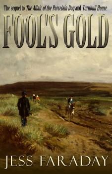 Fool's Gold by Jess Faraday