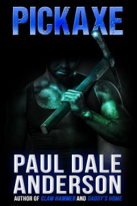 Pickaxe by Paul Dale Anderson