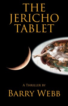 The Jericho Tablet by Barry Webb