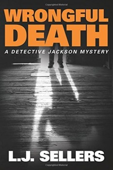 Wrongful Death by L. J. Sellers