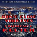 Don't Close Your Eyes by Lawrence Kelter