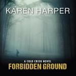 Forbidden Ground by Karen Harper