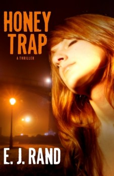 Honey Trap by E. J. Rand