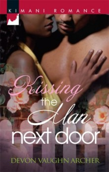 Kissing the Man Next Door by Devon Vaughn Archer
