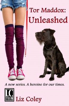 Tor Maddox Unleashed by Liz Coley
