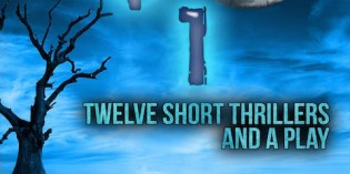 12+1: Twelve Short Thrillers and a Play by Raymond Benson
