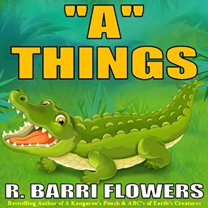 A Things by R. Barri Flowers