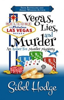 Vegas, Lies, and Murder by Sibel Hodge