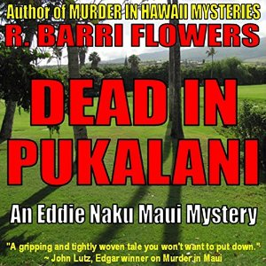 Dead in Pukalani by R. Barri Flowers