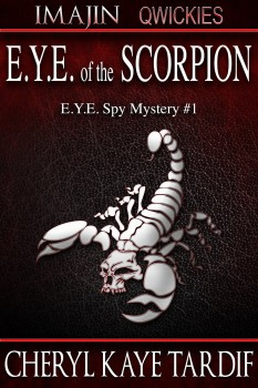E.Y.E. of the Scorpion by Cheryl Kaye Tardif