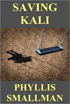 Saving Kali by Phyllis Smallman