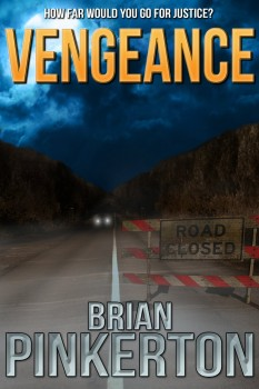 Vengeance by Brian Pinkerton