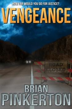 Vengeance by Brian Pinkerton