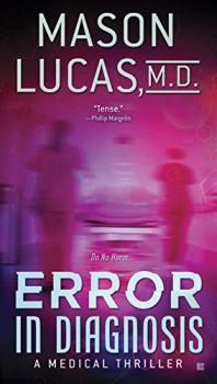 Error in Diagnosis by Mason Lucas M.D.