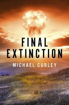 Final Extinction by Michael Curley