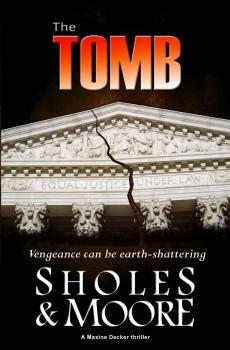The Tomb by Lynn Sholes & Joe Moore