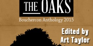 Murder Under the Oaks: Bouchercon Anthology 2015