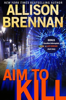 Aim to Kill by Allison Brennan
