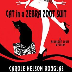 Cat in a Zebra Zoot Suit by Carole Nelson Douglas