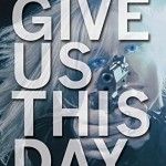 Give Us This Day by Tom Avitable
