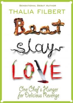 Beat, Slay, Love