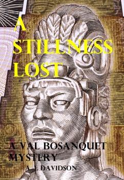 A Stillness Lost by A. J. Davidson