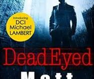 Dead Eyed by Matt Brolly