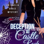 Deception at Castle Rock by Anne Marie Stoddard