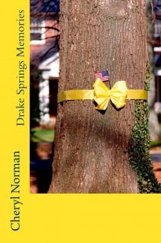 Drake Spring Memories by Cheryl Norman