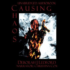 Causing Chaos by Deborah J Ledford