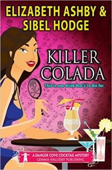 Killer Colada by Sibel Hodge