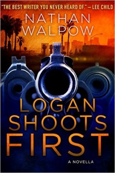 Logan Shoots First by Nathan Walpow
