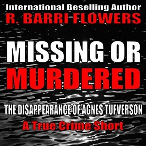 Missing or Murdered by R. Barri Flowers