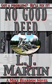 No Good Deed by L. J. Martin