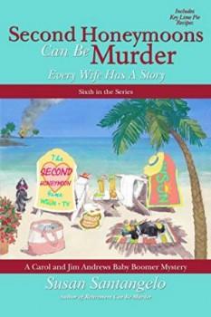 Second Honeymoons Can Be Murder by Susan Santangelo