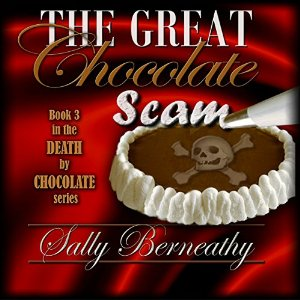 The Great Chocolate Scam by Sally Berneathy