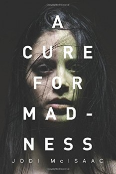 cure for madness