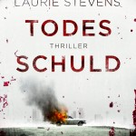 Todes Schuld by Laurie Stevens
