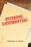 Interpol Confidential cover for ITW