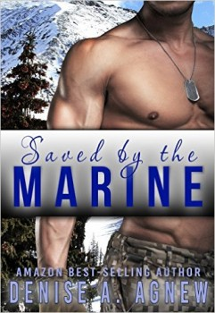 Saved By The Marine by Denise A. Agnew