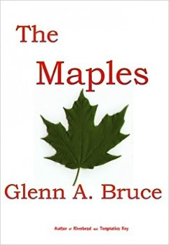 The Maples by Glenn A. Bruce