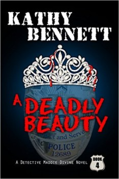 A Deadly Beauty by Kathy Bennett