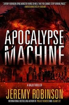 Apocalypse Machine by Jeremy Robinson