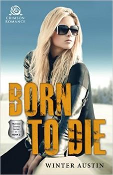 Born to Die by Winter Austin