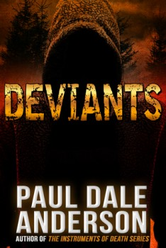 Deviants by Paul Dale Anderson