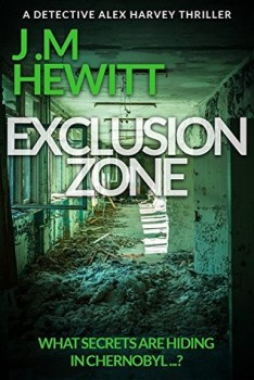 Exclusion Zone by J.M Hewitt