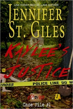 Kaylee's Justice, Exposed Series, Case File 1 by Jennifer St. Giles